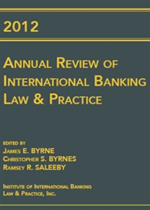 Couverture 2012 Annual Review of International Banking Law and Practice
