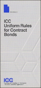 ICC Uniform Rules for Contract Bonds
