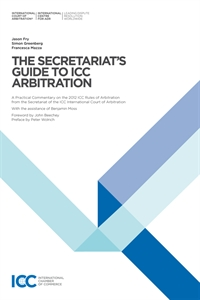 Couverture The Secretariat's Guide to ICC Arbitration